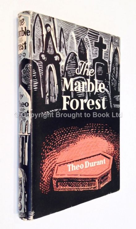 The Marble Forest by Theo Durant First Edition Wingate 1951